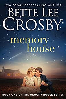 [Crosby, Bette Lee]のMemory House (A Memory House Novel Book 1) (English Edition)