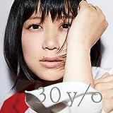 【早期購入特典あり】30 y/o(オリジナル特典ポスター/B3サイズ付)