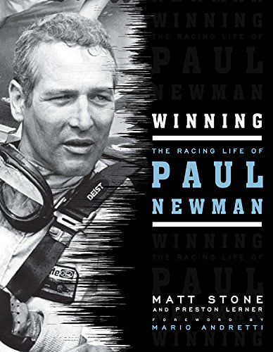 Download Winning: The Racing Life of Paul Newman 0760337063