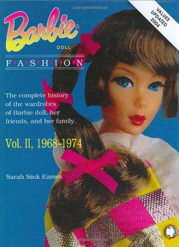 Barbie Doll Fashion Vol.2: 1968-1974 (Barbie Doll Fashion)の詳細を見る
