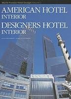 American Hotel Interior (World Premier Hotel Design)