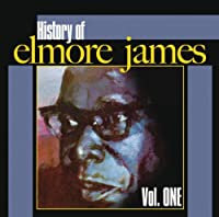 History of Elmore James 1