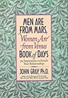 Men Are from Mars Women Are from Venus Book of Days: 365 Inspirations to Enrich Your Relationships【洋書】 [並行輸入品]
