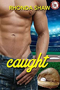 Caught (Men of the Show Book 3) by [Shaw, Rhonda]