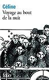 CELINE Voyage au bout de la nuit (French Edition)