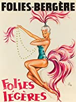 Folies–Bergere–Folies Legeresヴィンテージポスター(アーティスト: O 'kley ) C。1958 16 x 24 Giclee Print LANT-64083-16x24
