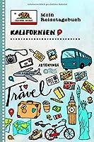 Kalifornien Reisetagebuch: Kinder Reise Aktivitaetsbuch zum Ausfuellen, Eintragen, Malen, Einkleben A5 - Ferien unterwegs Tagebuch zum Selberschreiben -  Urlaubstagebuch Journal fuer Maedchen, Jungen