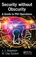 Security without Obscurity: A Guide to PKI Operations