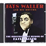 THE IRREPRESSIBLE HUMOR OF FATS WAL