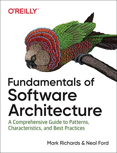 Download Fundamentals of Software Architecture: A Comprehensive Guide to Patterns, Characteristics, and Best Practices 1492043451