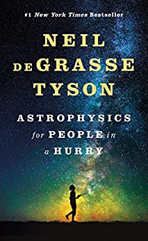 Astrophysics for People in a Hurry by [de Grasse Tyson, Neil]