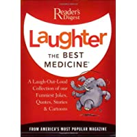 Laughter the Best Medicine: More than 600 Jokes, Gags & Laug…