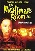 The Nightmare Room: Camp Nowhere [DVD]