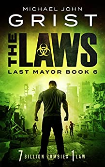 The Laws (Last Mayor Book 6) by [Grist, Michael John]