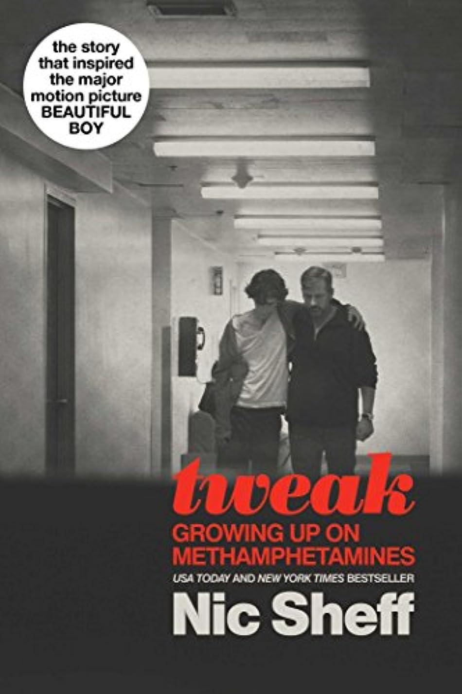 コーヒーフレットリスキーなTweak: Growing Up on Methamphetamines (English Edition)