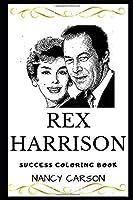 Rex Harrison Success Coloring Book (Rex Harrison Coloring Books)