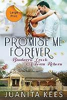 Promise Me Forever (Bindarra Creek A Town Reborn)