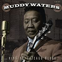 King of Chicago Blues by Muddy Waters (2006-03-21)