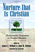 Nurture That Is Christian (Bridgepoint Books)