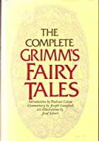 COMP GRIMM FAIRY TLS (Pantheon Fairy Tale & Folklore Library)