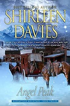 Angel Peak (Redemption Mountain Historical Western Romance Book 12) by [Davies, Shirleen]