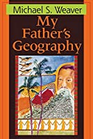 My Father's Geography (Pitt Poetry Series)