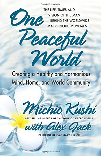 One Peaceful World: Creating a...
