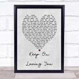 Keep On Loving You REO スピードワゴン グレー ハート ソング リリリック プリント Large A3