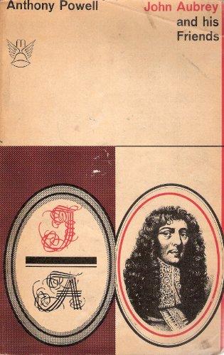 John Aubrey and His Friends (Mercury Books)
