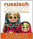 Visuelles Woerterbuch Russisch-Deutsch