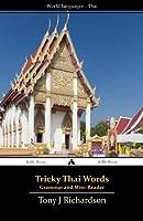 Tricky Thai Words: Grammar and Mini Reader