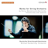 Works for String Orchestra by Deutsche Streicherphilharmonie (2013-07-30)