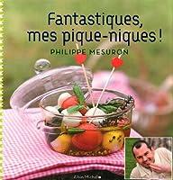 Fantastiques, Mes Piques-Niques (Cuisine - Gastronomie - Vin)