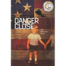 Danger Close (English Edition)
