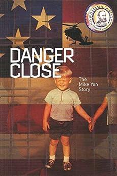 [Yon, Michael]のDanger Close (English Edition)