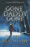 Gone Daddy Gone (Sloane Monroe)