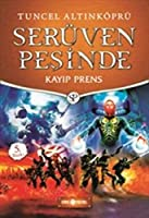 Kayip Prens-Seruven Pesinde 13