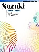 Suzuki Violin School: Piano Accompaniments Vol. 2 (Suzuki Violin School, Piano Accompaniments)