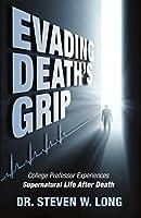 Evading Death's Grip: College Professor Experiences Supernatural Life After Death