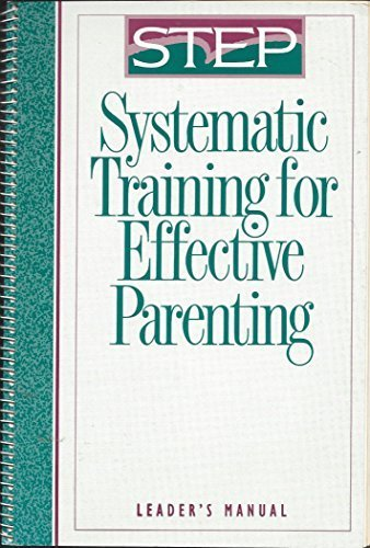 Download Systematic Training for Effective Parenting Leader's Manual 0886712998