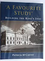 A Favourite Study: Building King's Inns