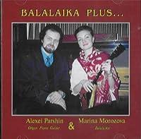 Balalaika plus.. - Marina Morozova, Alexei Parshin