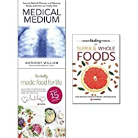 Medical medium healthy medic food for life and hidden healing powers of super & whole foods 3 books collection set [並行輸入品]