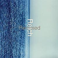 Reich Remixed [12 inch Analog]