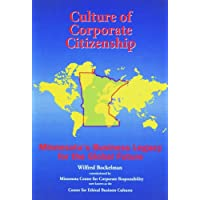 Culture of Corporate Citizenship: Minnesota's Business Legacy for the Global Future