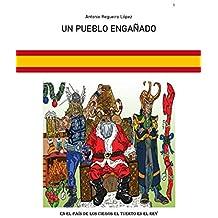 UN PUEBLO ENGAÑADO (Spanish Edition)