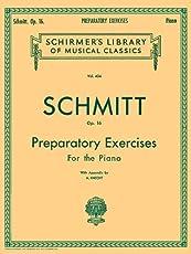 Schmitt: Preparatory Exercises, Op. 16 (Schirmer's Library of Musical Classics)