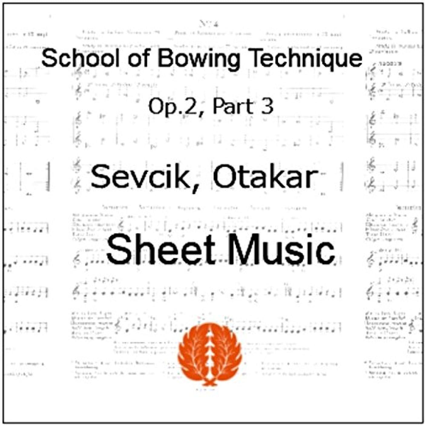 セヴシック (セブシック) 楽譜 pdf バイオリン 運弓法教本 Op.2 Part 3