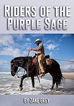 Riders of the Purple Sage by [Grey, Zane]