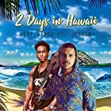 2 Days in Hawaii (feat. Jegaan)